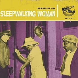 VARIOUS - SLEEPWALKING WOMAN - KOKO MOJO ORIGINAL CD