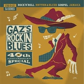 VARIOUS - GAZ'S ROCKIN' BLUES - 40TH ANNIVERSARY SPECIAL - STAG-O-LEE DBL 2 LP