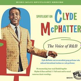 CLYDE McPHATTER - THE VOICE OF R&B - KOKO MOJO CD