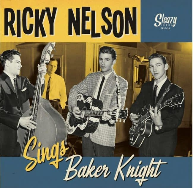 """RICKY NELSON - SINGS BAKER KNIGHT - SLEAZY 10"""" LP YELLOW WAX"""