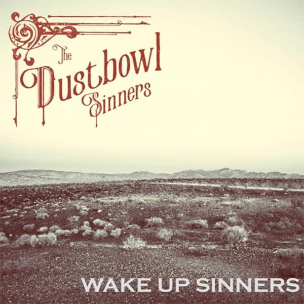 The Dustbowl Sinners – Wake Up Sinners