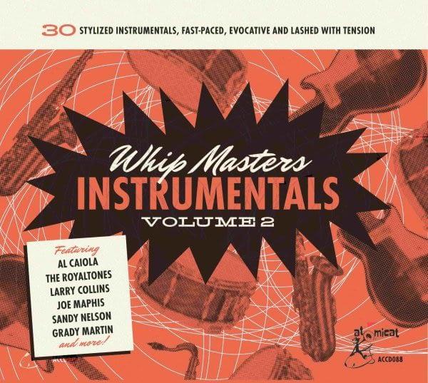 VARIOUS - WHIP MASTERS INSTRUMENTALS VOL.2 - ATOMICAT CD