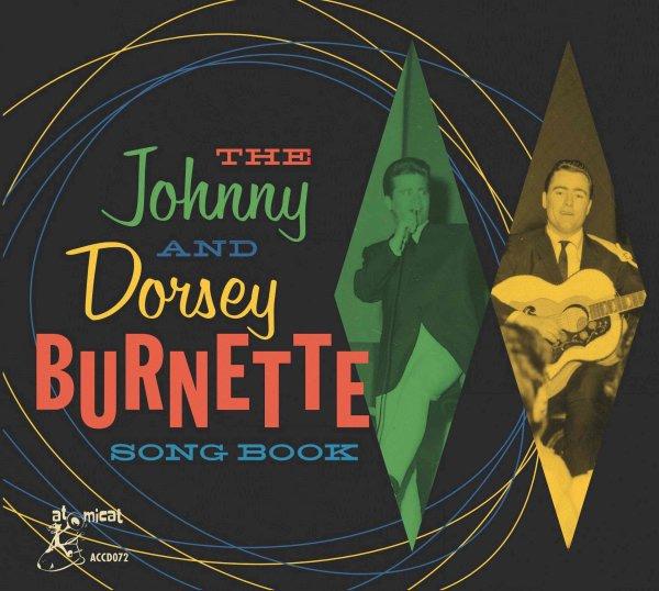 VARIOUS - THE JOHNNY & DORSEY BURNETTE SONG BOOK - ATOMICAT CD