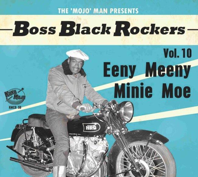 VARIOUS - BOSS BLACK ROCKERS VOL.10 - EENY MEENY MININE MOE - KOKO MOJO CD